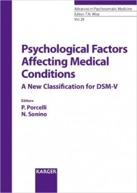 Psychological Factors Affecting Medical Conditions. A New Classification for DSM-V