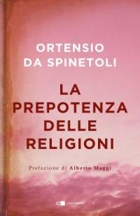 La prepotenza delle religioni